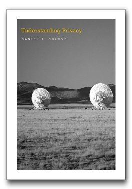 Solove's Understanding Privacy – Adam Shostack & friends